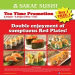 Sakae Sushi: Tea Time Buy 1 Free 1 Promotion!!