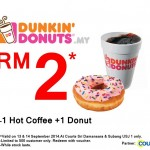 Dunkin' Donuts Malaysia Promotion: Enjoy Donuts + Hot Coffee for only RM2 Promotion 2014