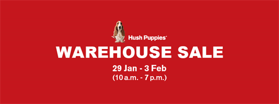Hush Puppies Warehouse Sale Jan – Feb 2015