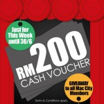 Mac City Outlets FREE RM200 Cash Voucher Giveaway