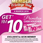 AEON Member Privilege Day FREE RM10 Cash Voucher at ALL AEON Outlets!