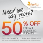 Firefly Domestic Flight at 50% Discount!