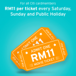 Citibank Credit Card Promo: ALL Movie Tickets at only RM11!
