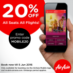 Air Asia Mobile App Promo: 20% Off for ALL Seats ALL Flights