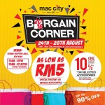 Mac City Bargain Corner Promotion: Price from only RM5