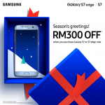 Samsung Galaxy S7 & S7edge Extra RM300 Discount!