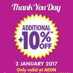 AEON Additional 10% Discount Promotion at ALL Outlets!