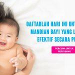 PERCUMA untuk Percubaan: Mandian Bayi Yang Lembut dan Efektif