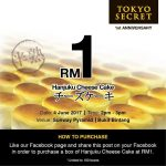 Tokyo Secret Hanjuku Cheese Cake at only RM1 Promotion