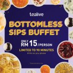 Tealive Bottomless Sips Buffet at only RM15 per person