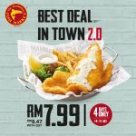 The Manhattan Fish Market Fish 'N Chips at only RM7.99 at ALL Outlets