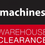 Machines Warehouse Clearance Sale