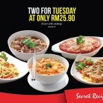 Secret Recipe ANY 2x Dishes for only RM25.90