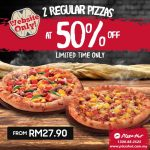 Pizza Hut Regular Pizza at 50% Discount 披萨50%折扣促销!