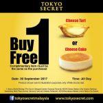 Tokyo Secret Cheese Tart and Cheese Cake Buy 1 FREE 1 Promo 起司挞和蛋糕买一送一促销!