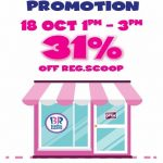 Baskin Robbins Ice Cream at 31% Discount 雪糕折扣31%!