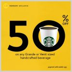 Starbucks Grande or Venti Sized Beverage @ 50% Discount 星巴克饮料半价促销!