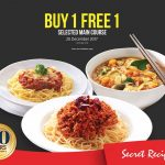 Secret Recipe Buy 1 FREE 1 Main Course Promotion 主食买一送一促销!