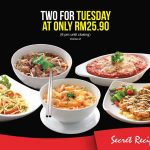 Secret Recipe 2x Main Course for only RM25.90 两份主食只要RM25.90促销!