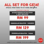 AirAsia Special Fixed Fares for GE14 亚航机位特别促销,给你回乡投票!