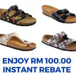 Birkenstock Papillio and Birki Range RM100 Instant Rebate Promo 给你额外RM100回扣!