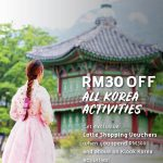 KLOOK RM30 Off for ALL Korea Activities 韩国旅游活动特别折扣RM30!