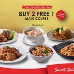 Secret Recipe Main Course Buy 2 FREE 1 Promo 主食买二送一促销!