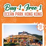 Hong Kong Ocean Park Tickets Buy 1 FREE 1 Promo 香港海洋公园入门票买一送一促销!