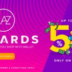 LAZADA 5% STOREWIDE Cashback Promo 给你额外回扣高达5%!